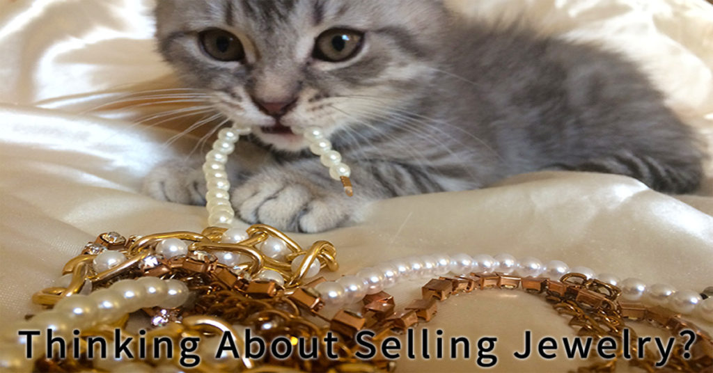 Thinking About Selling Jewelry